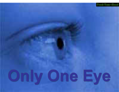 Only one Eye (1109)
